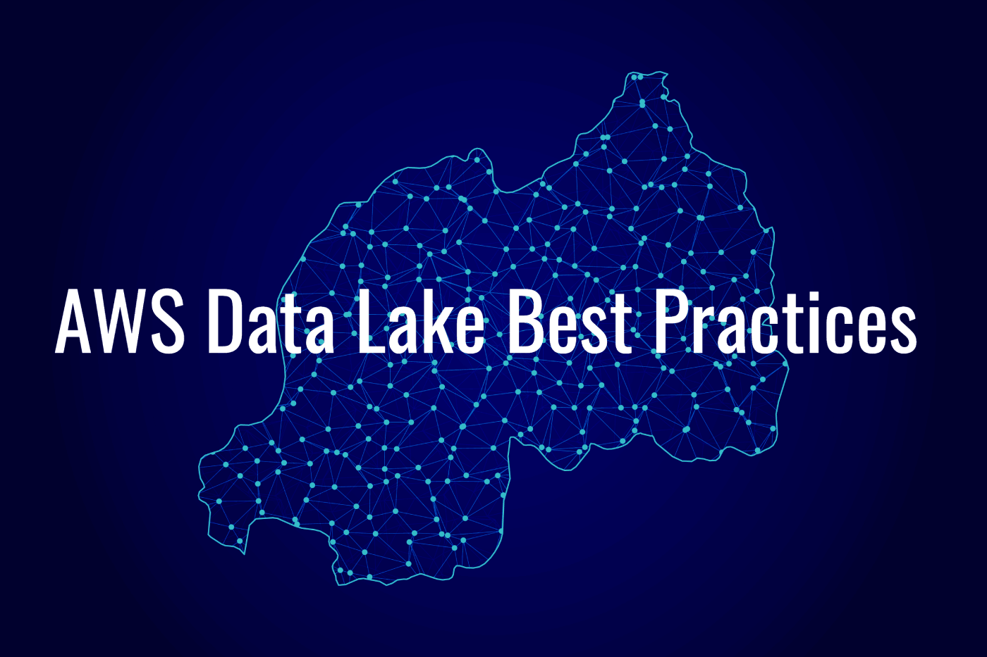 10 AWS Data Lake Best Practices