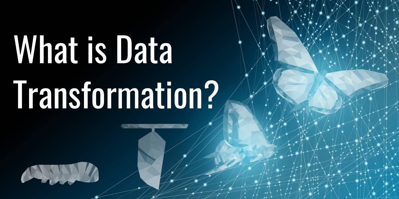 What is Data Transformation