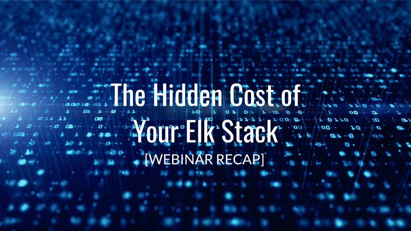 The Hidden Costs of Your ELK Stack [VIDEO]