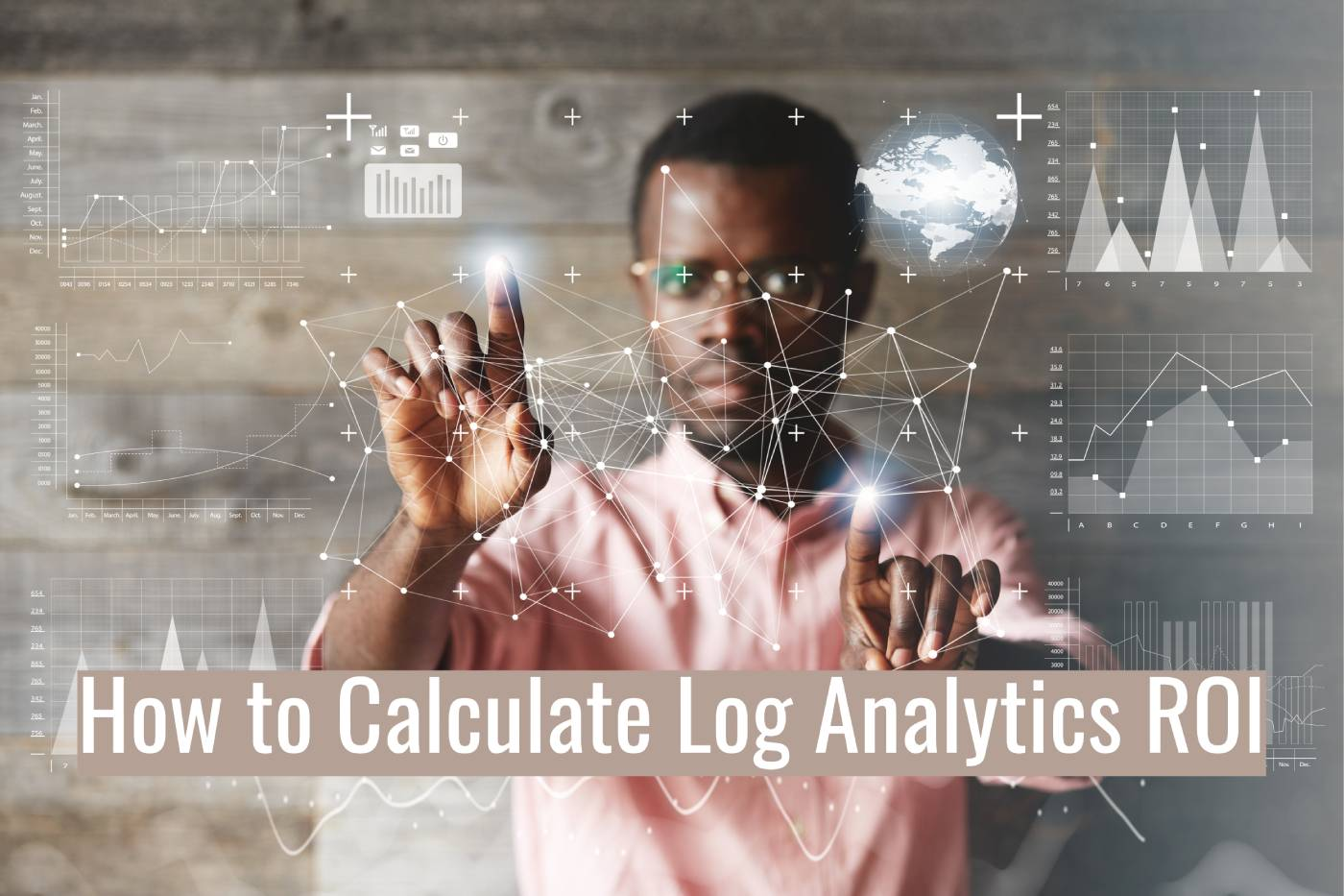 How to Calculate Log Analytics ROI