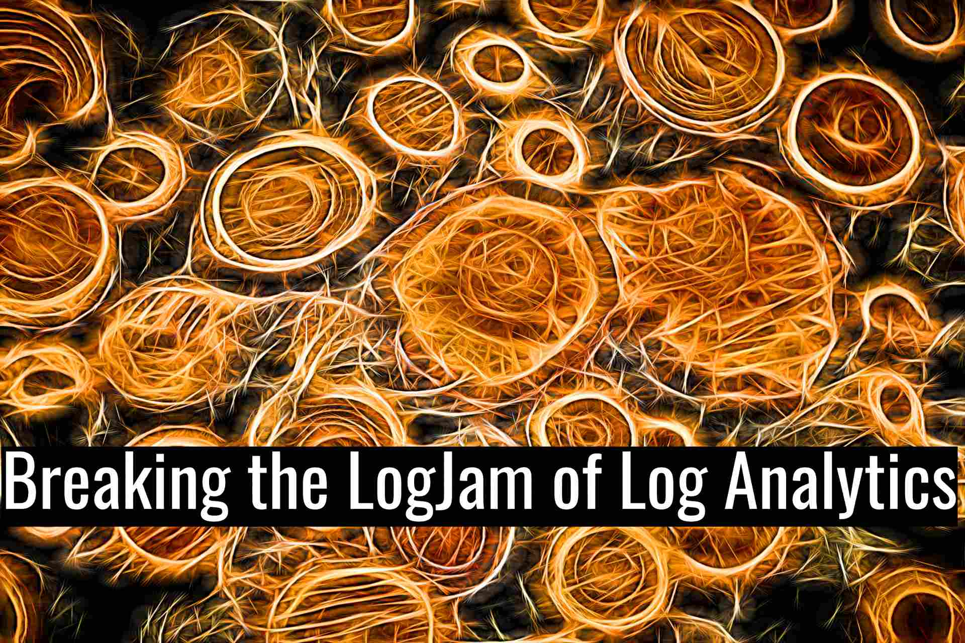 Breaking the Logjam of Log Analytics