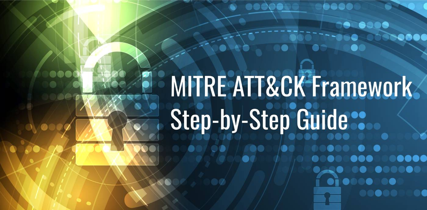 How To Use the MITRE ATT&CK Framework