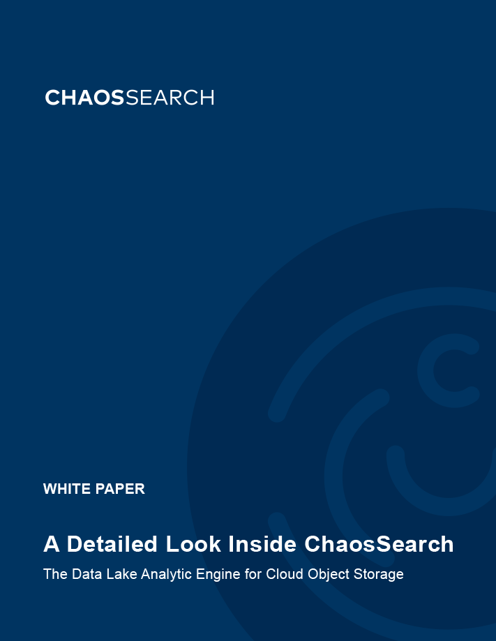 A Detailed Look Inside ChaosSearch