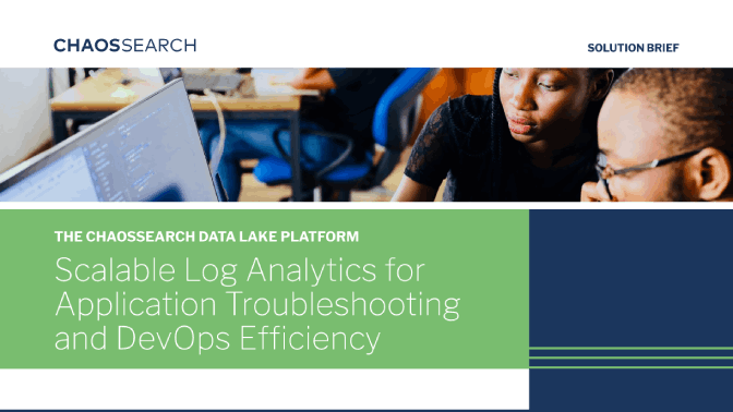 ChaosSearch for Application Troubleshooting